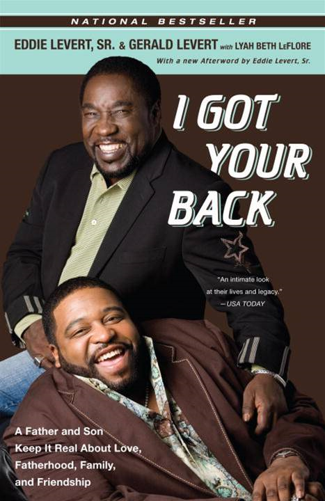I Got Your Back By: Gerald Levert,Sr. Eddie Levert