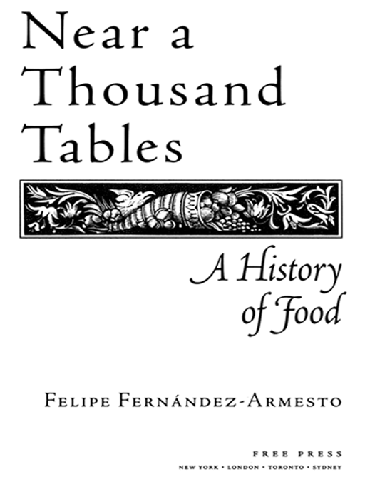 Near a Thousand Tables By: Felipe Fernandez-Armesto
