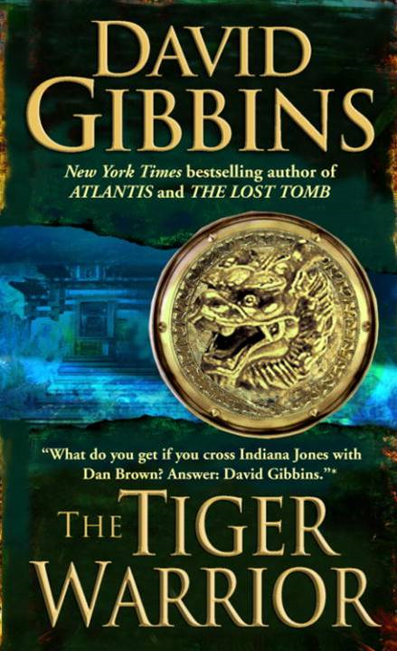 The Tiger Warrior By: David Gibbins