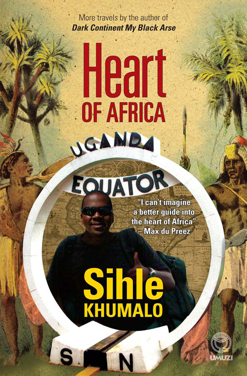 Heart of Africa By: Shile Khumalo