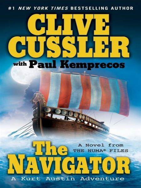 The Navigator By: Clive Cussler,Paul Kemprecos