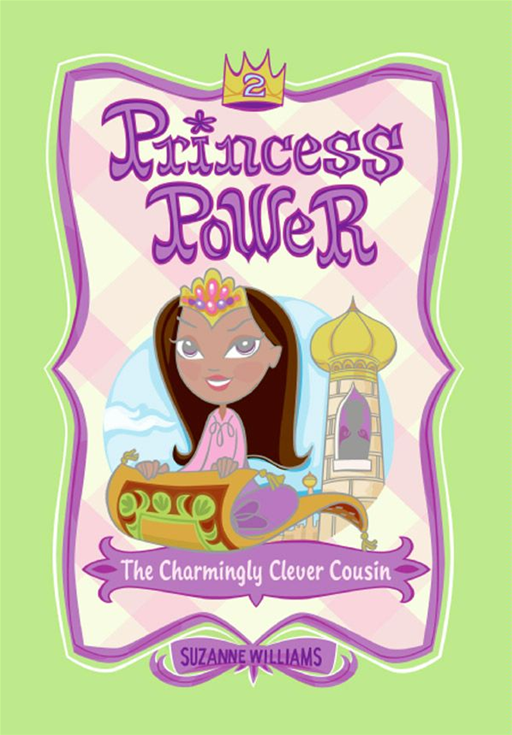 Princess Power #2: The Charmingly Clever Cousin By: Suzanne Williams,Chuck Gonzales