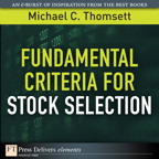 Fundamental Criteria for Stock Selection By: Michael C. Thomsett