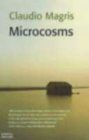 Microcosms By: Claudio Magris
