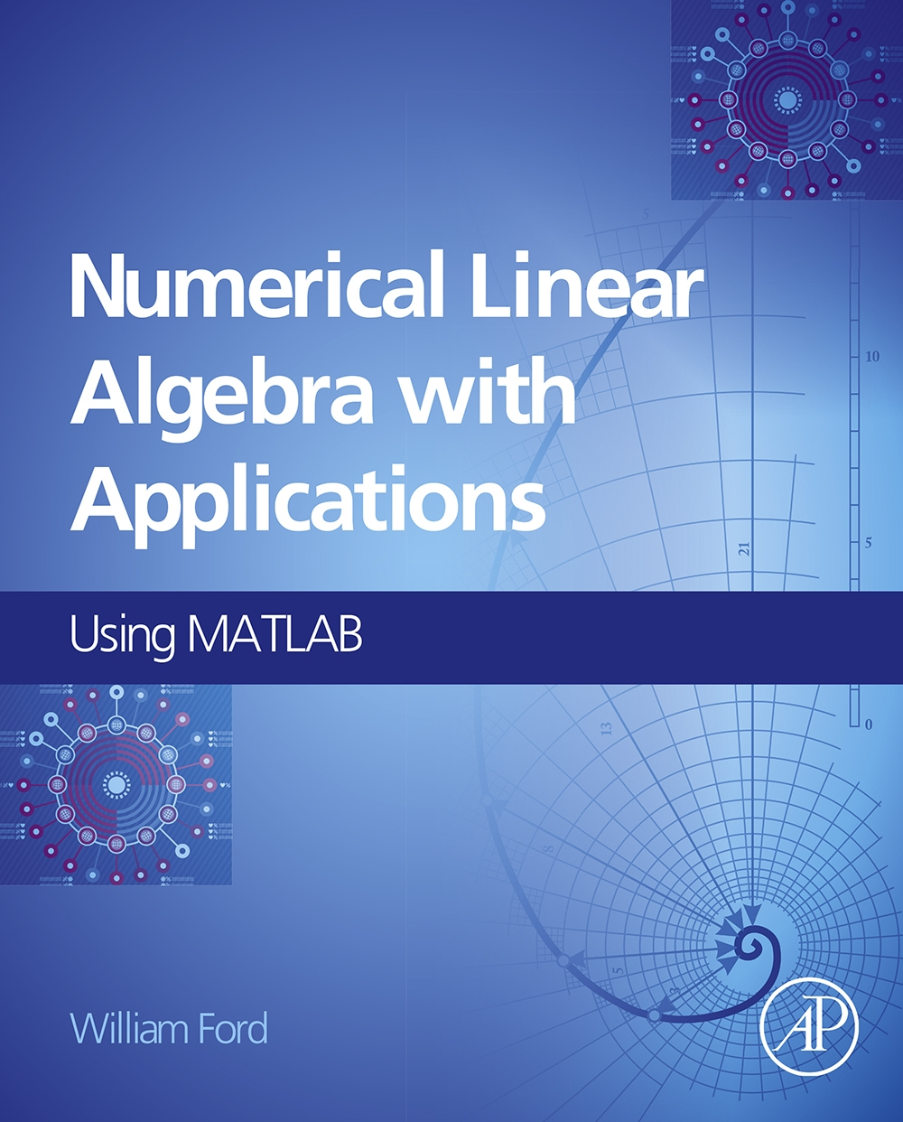 Numerical Linear Algebra with Applications Using MATLAB