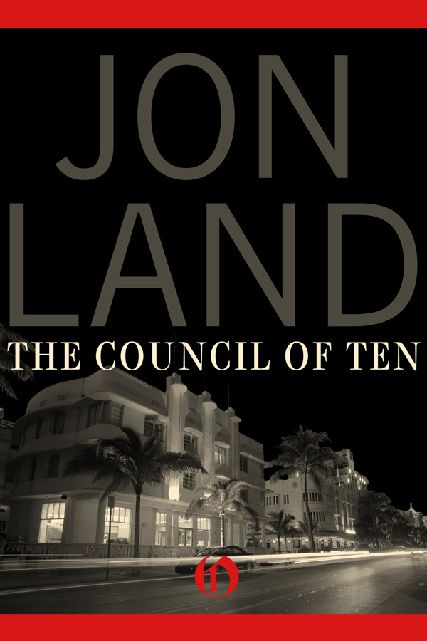 The Council of Ten By: Jon Land