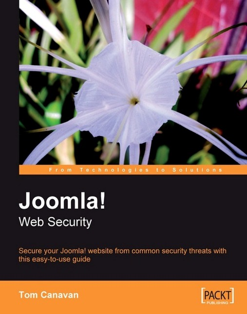 Joomla! Web Security By: Tom Canavan