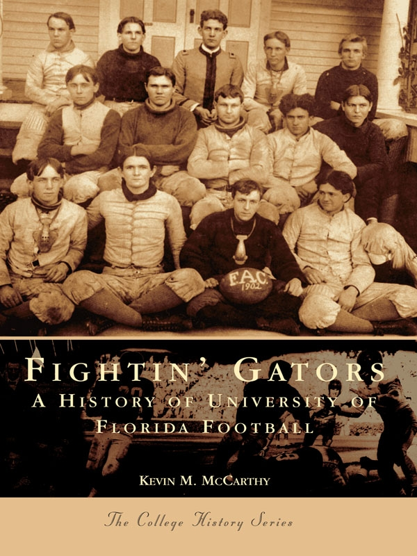 Fightin' Gators: A History of the University of Florida Football