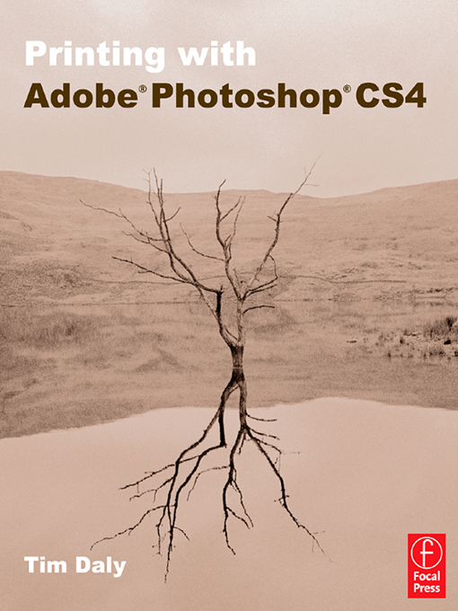 Printing with Adobe Photoshop CS4 By: Tim Daly