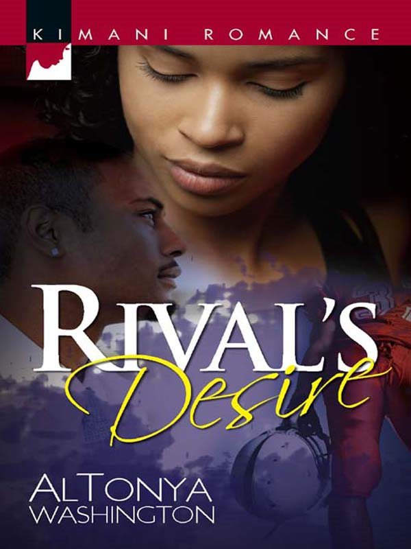 Rival's Desire By: Altonya Washington