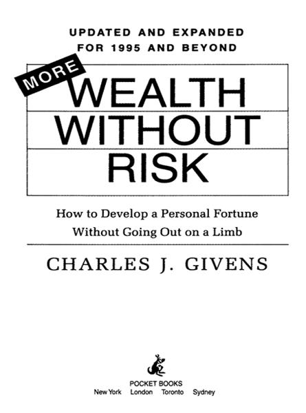 More Wealth Without Risk By: Charles J. Givens