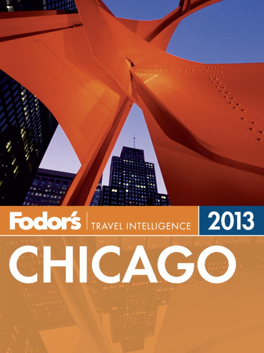 Fodor's Chicago 2013 By: Fodor's