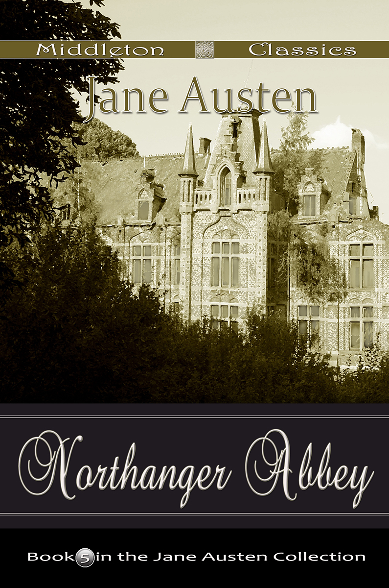 Northanger Abbey (Middleton Classics)