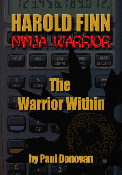 "Harold Finn: Ninja Warrior  ""The Warrior Within"""