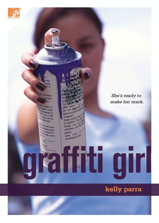 Graffiti Girl By: Kelly Parra