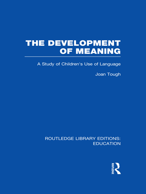 The Development of Meaning