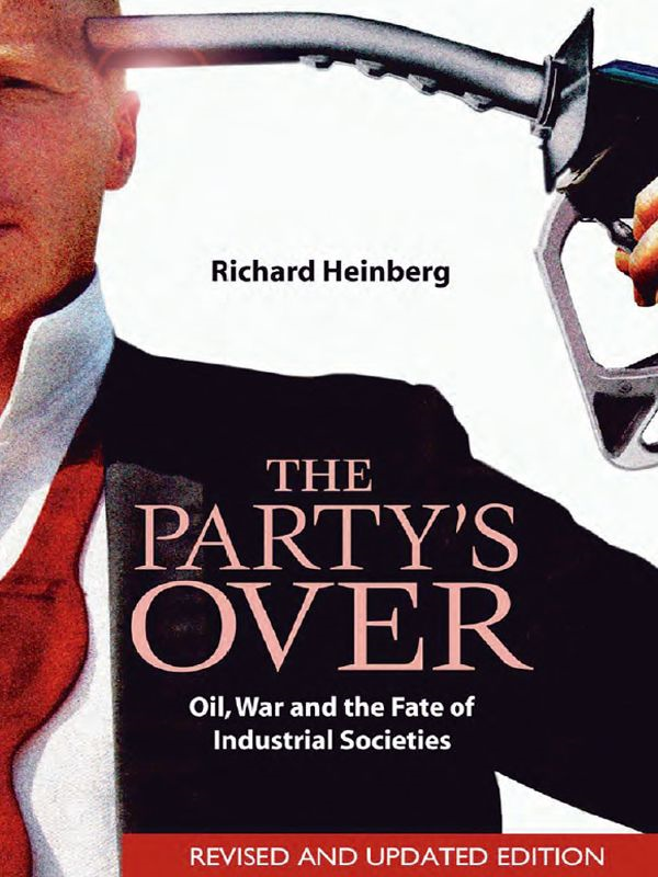Party's Over - Revised By: Richard Heinberg