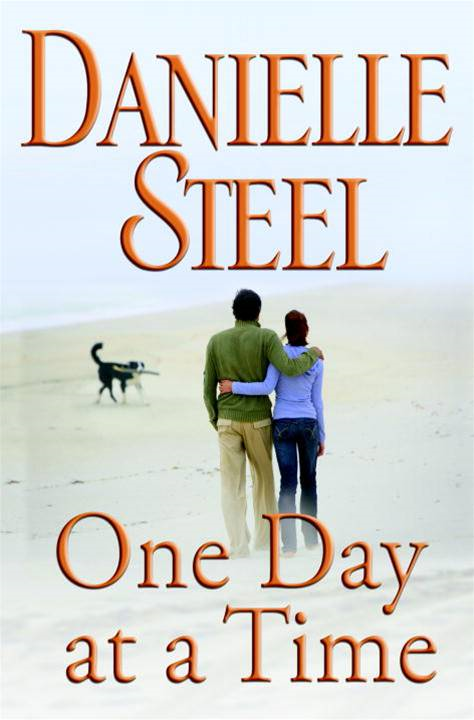 One Day at a Time By: Danielle Steel