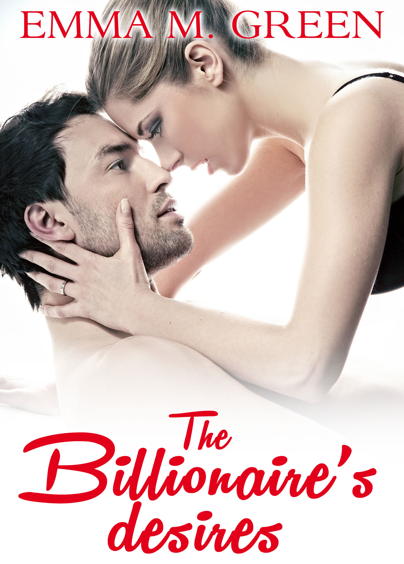 Emma M. Green - The Billionaires Desires Vol.2