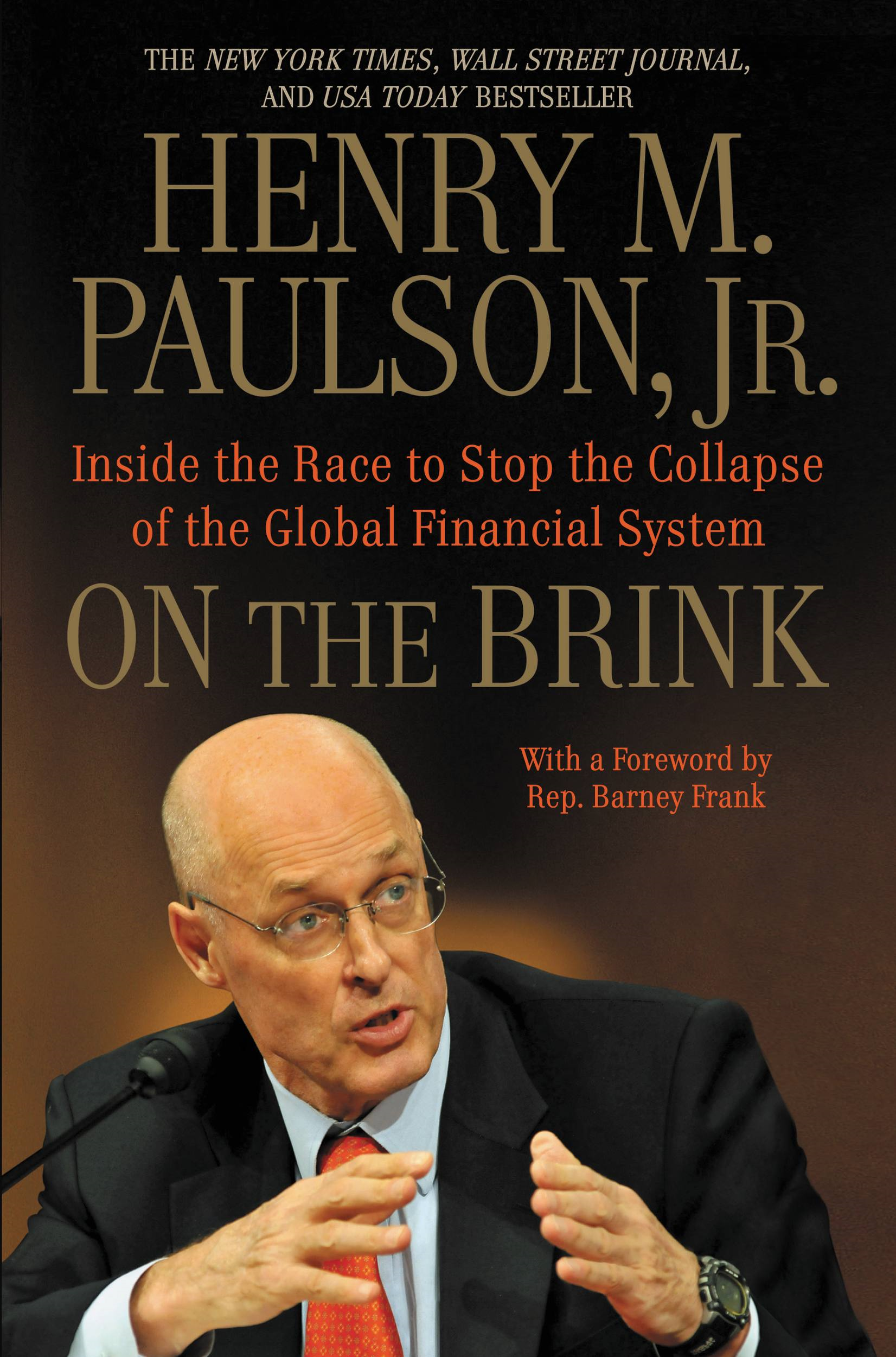 On the Brink By: Henry M. Paulson
