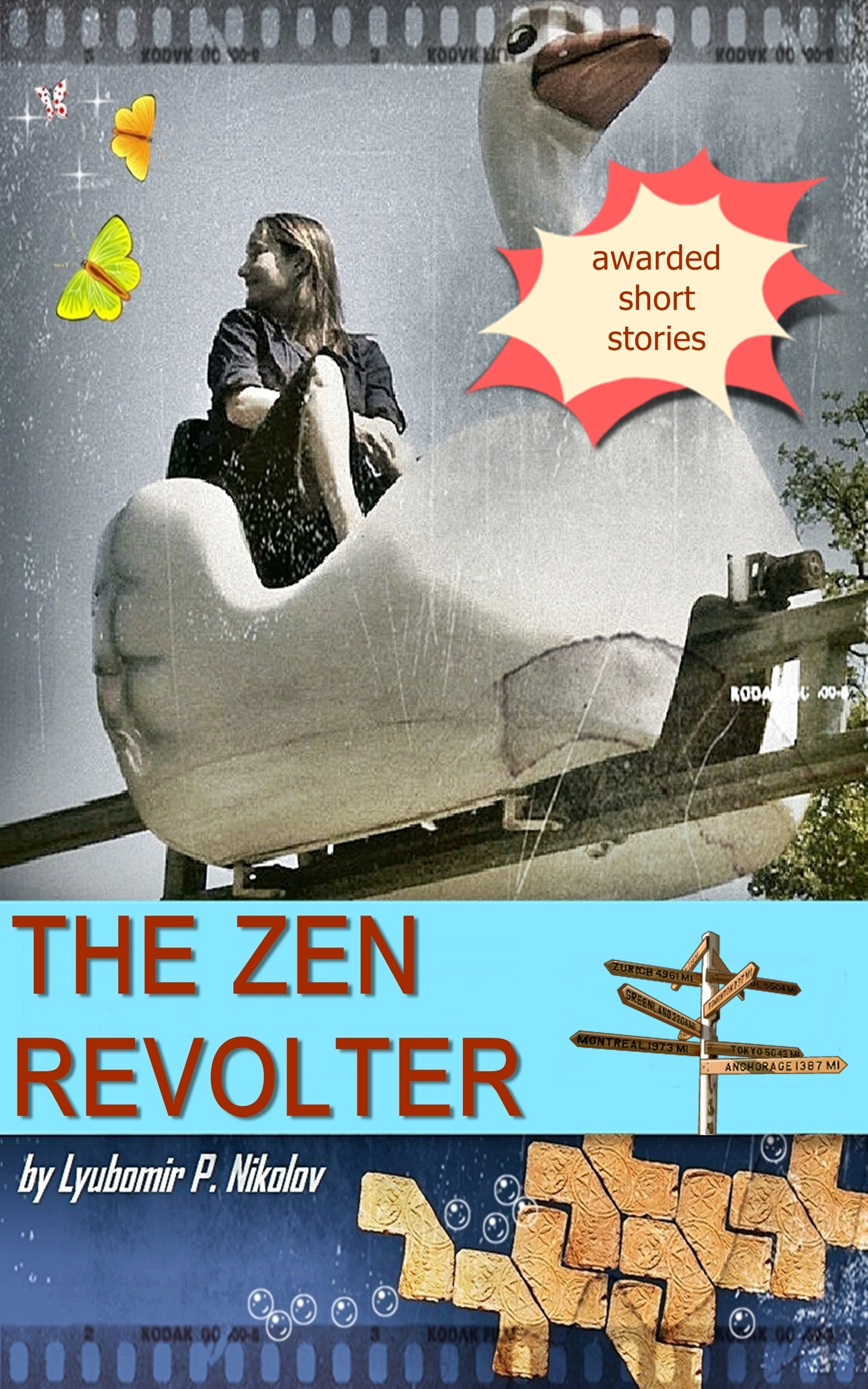 The Zen Revolter (Short Stories)