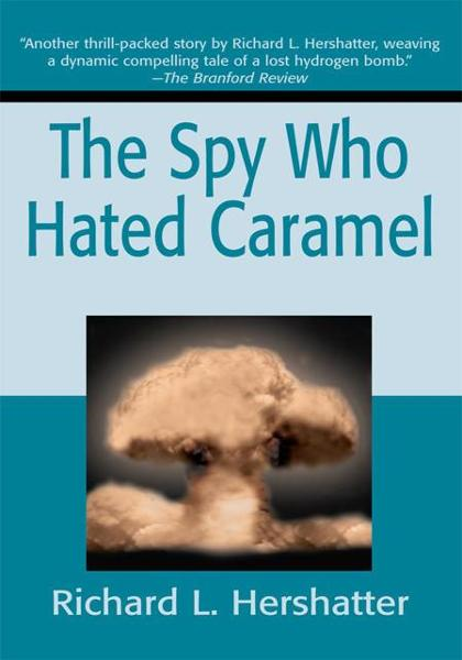 The Spy Who Hated Caramel