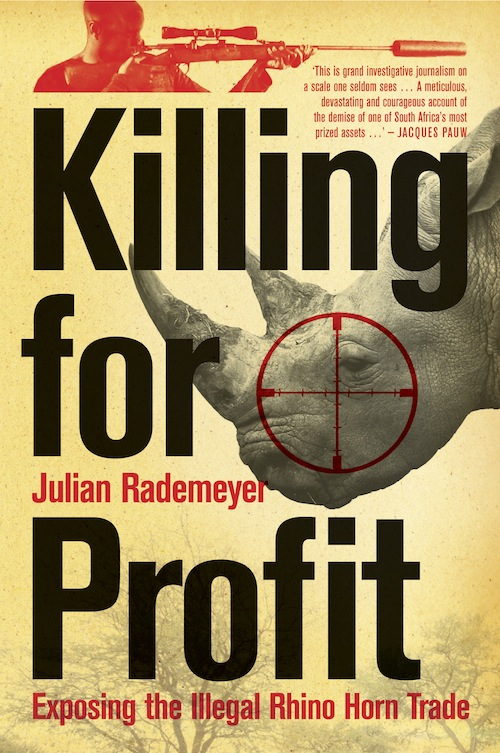 Killing for Profit By: Julian Rademeyer