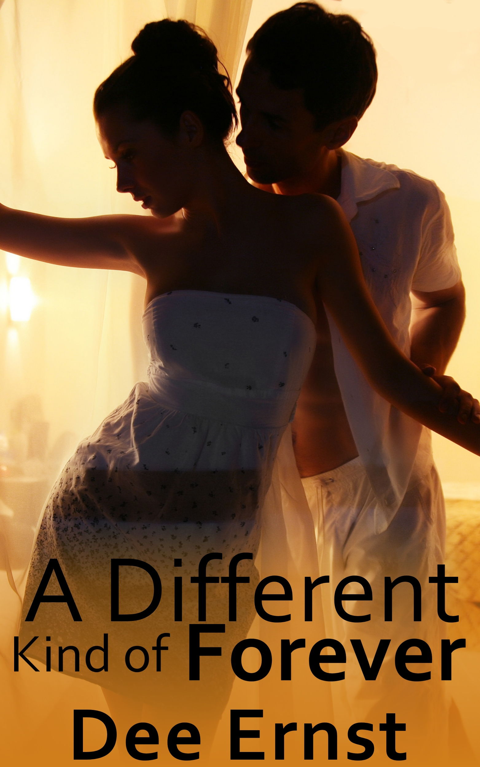 A Different Kind of Forever By: Dee Ernst