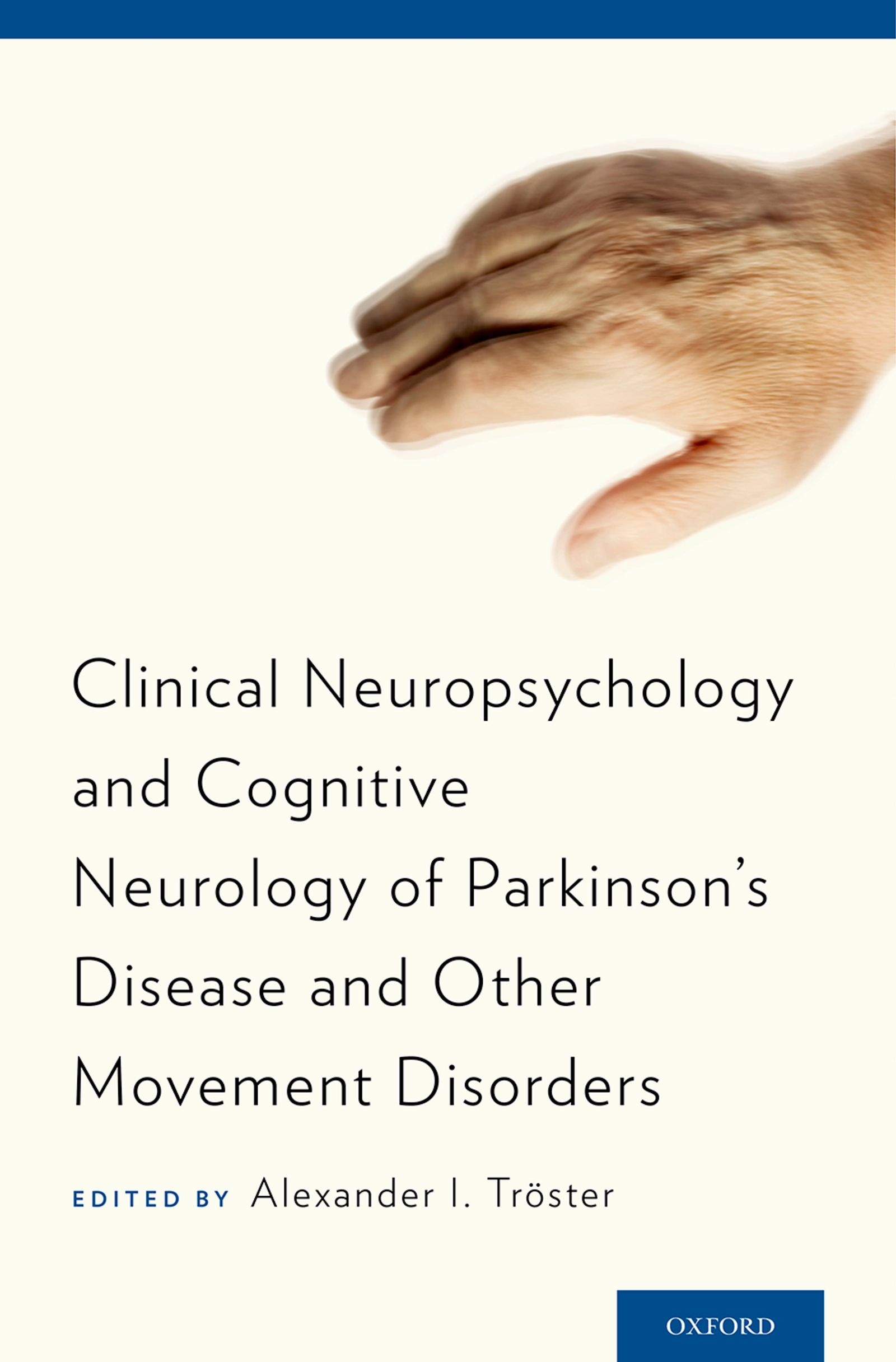 Clinical Neuropsychology and Cognitive Neurology of Parkinson's Disease and Other Movement Disorders