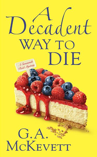 A Decadent Way To Die By: G. A. McKevett