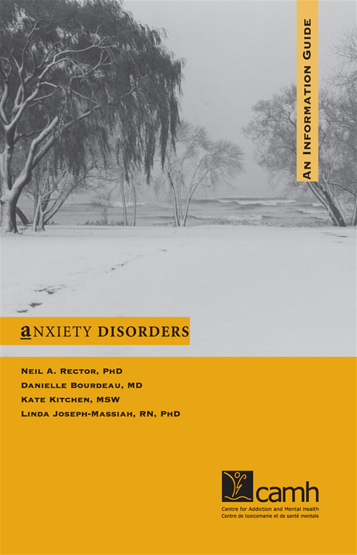Anxiety Disorders: An Information Guide