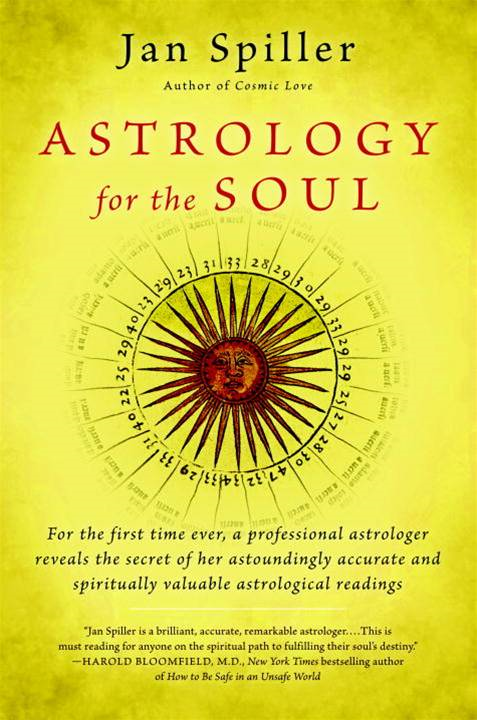 Astrology for the Soul By: Jan Spiller