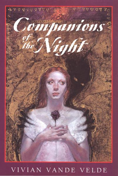 Companions of the Night By: Vivian Vande Velde