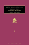 Dryden, Pope, Johnson, Malone: Great Shakespeareans: Volume I