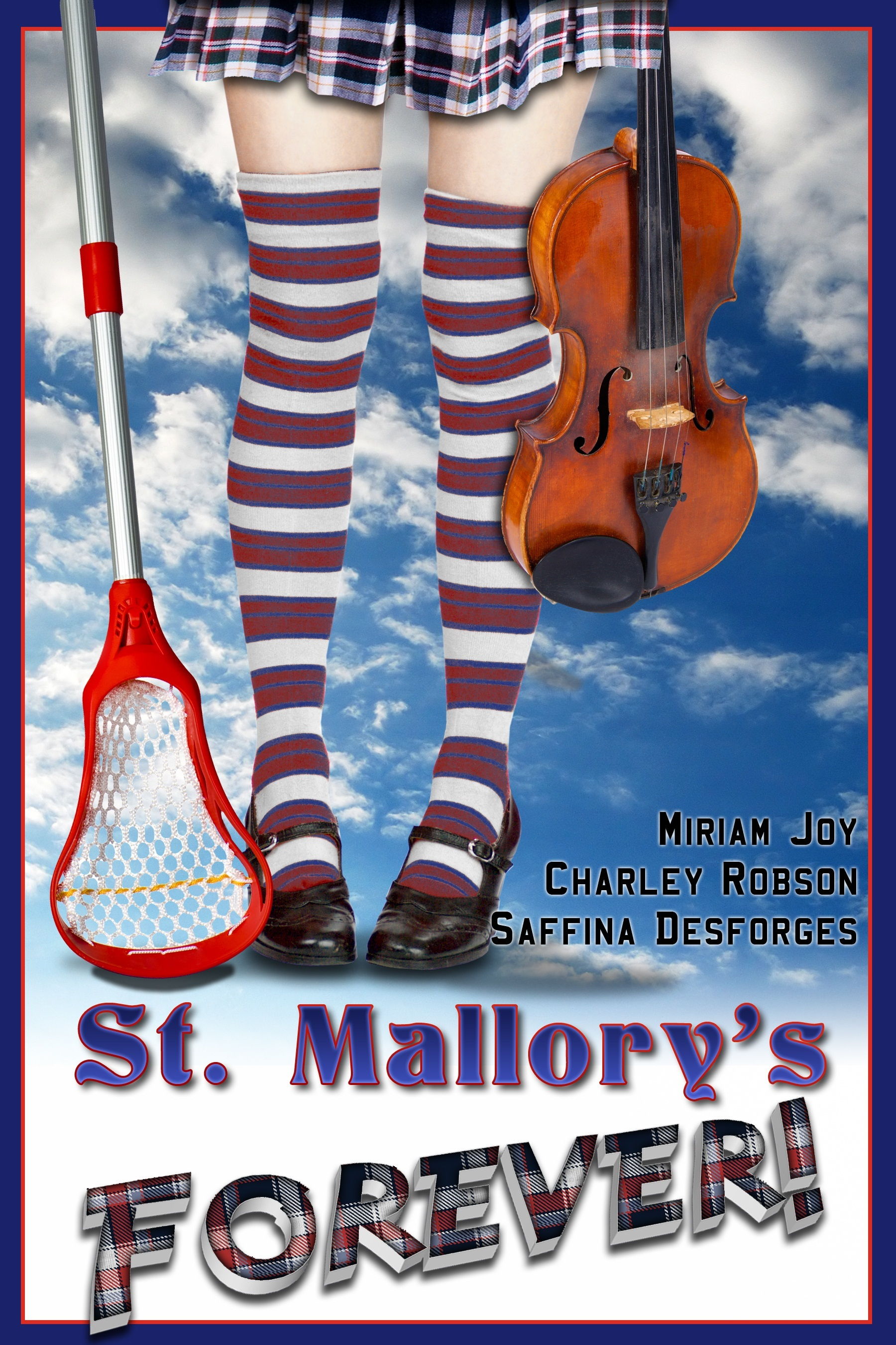 St Mallory's Forever! (A YA English Boarding School Mystery)