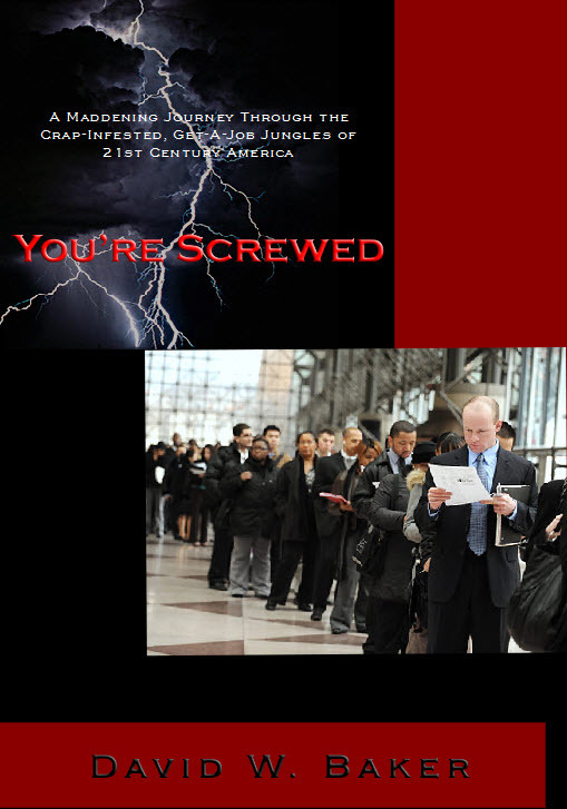 You're Screwed By: David Baker