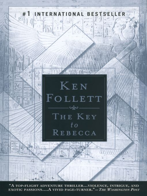 The Key to Rebecca By: Ken Follett