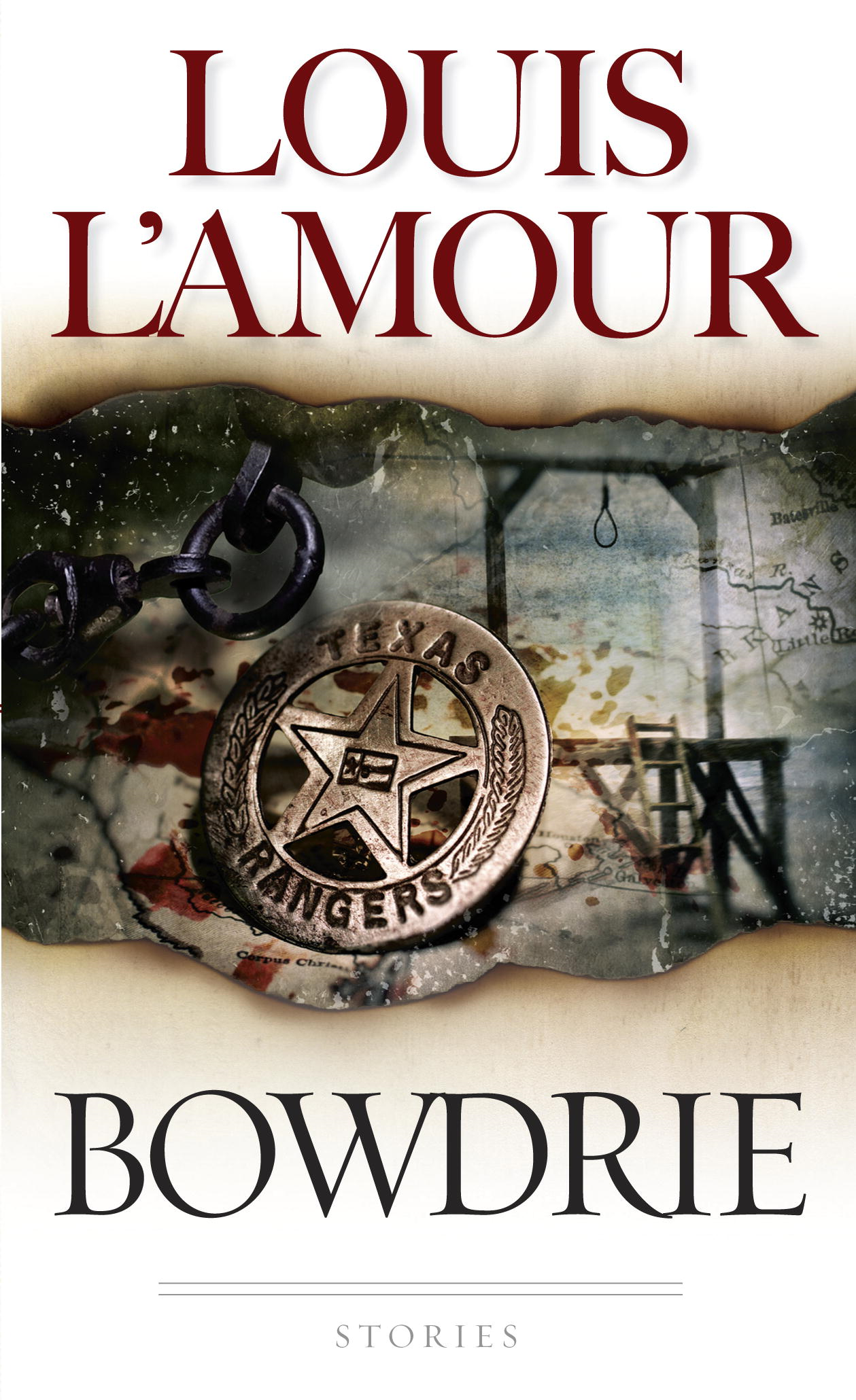 Bowdrie By: Louis L'Amour