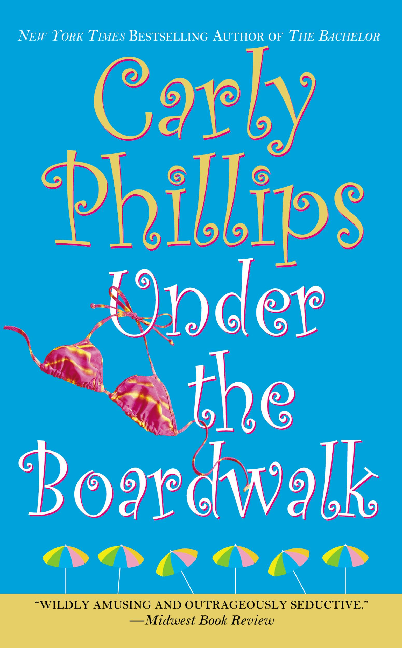 Under the Boardwalk By: Carly Phillips