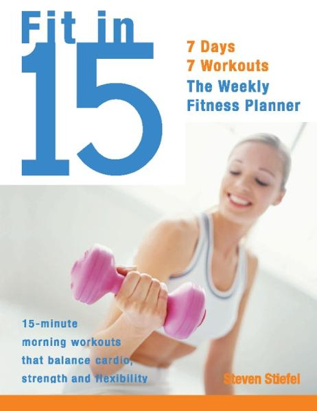 Fit in 15 By: Steve Stiefel