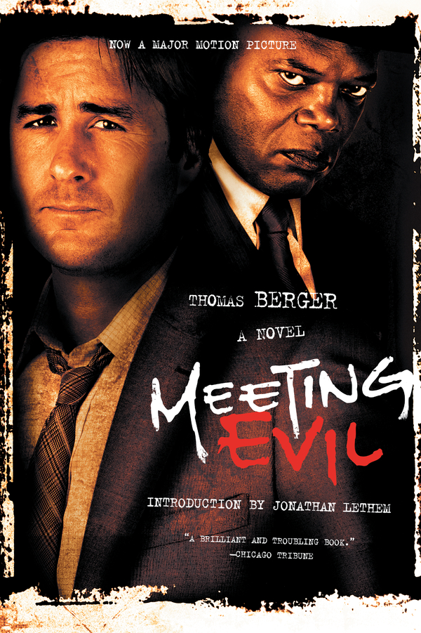 Meeting Evil By: Thomas Berger