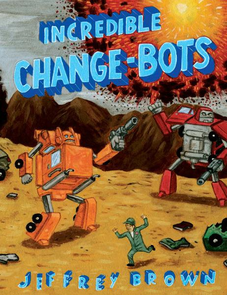Incredible Change-Bots