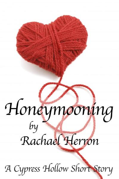 Honeymooning By: Rachael Herron