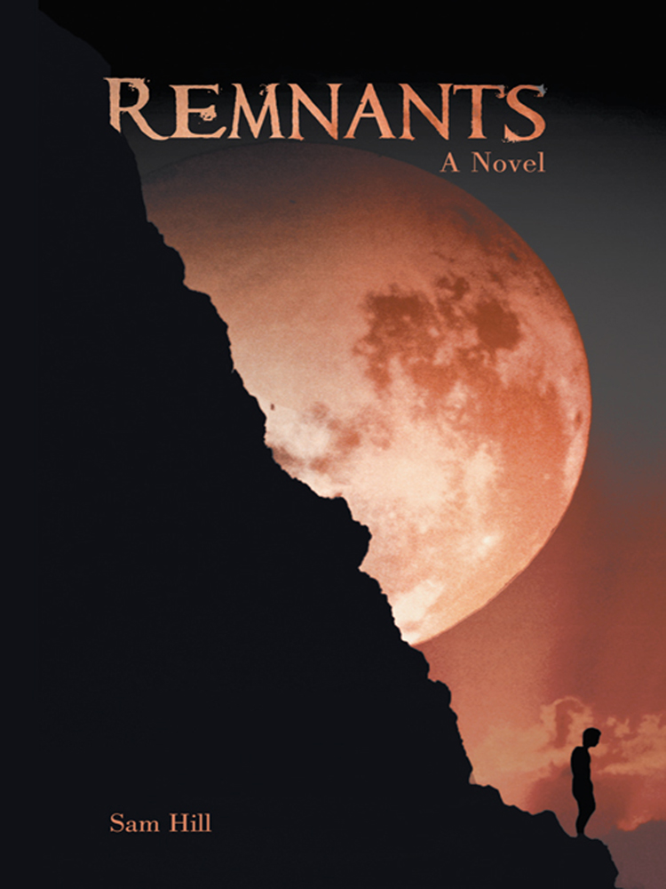 Remnants By: Sam Hill