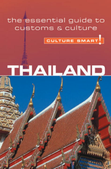 Thailand - Culture Smart! By: Roger Jones