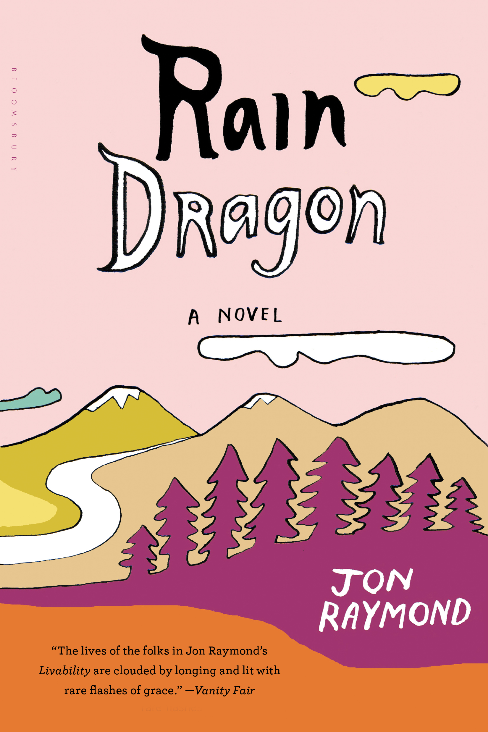 Rain Dragon: A Novel By: Jon Raymond