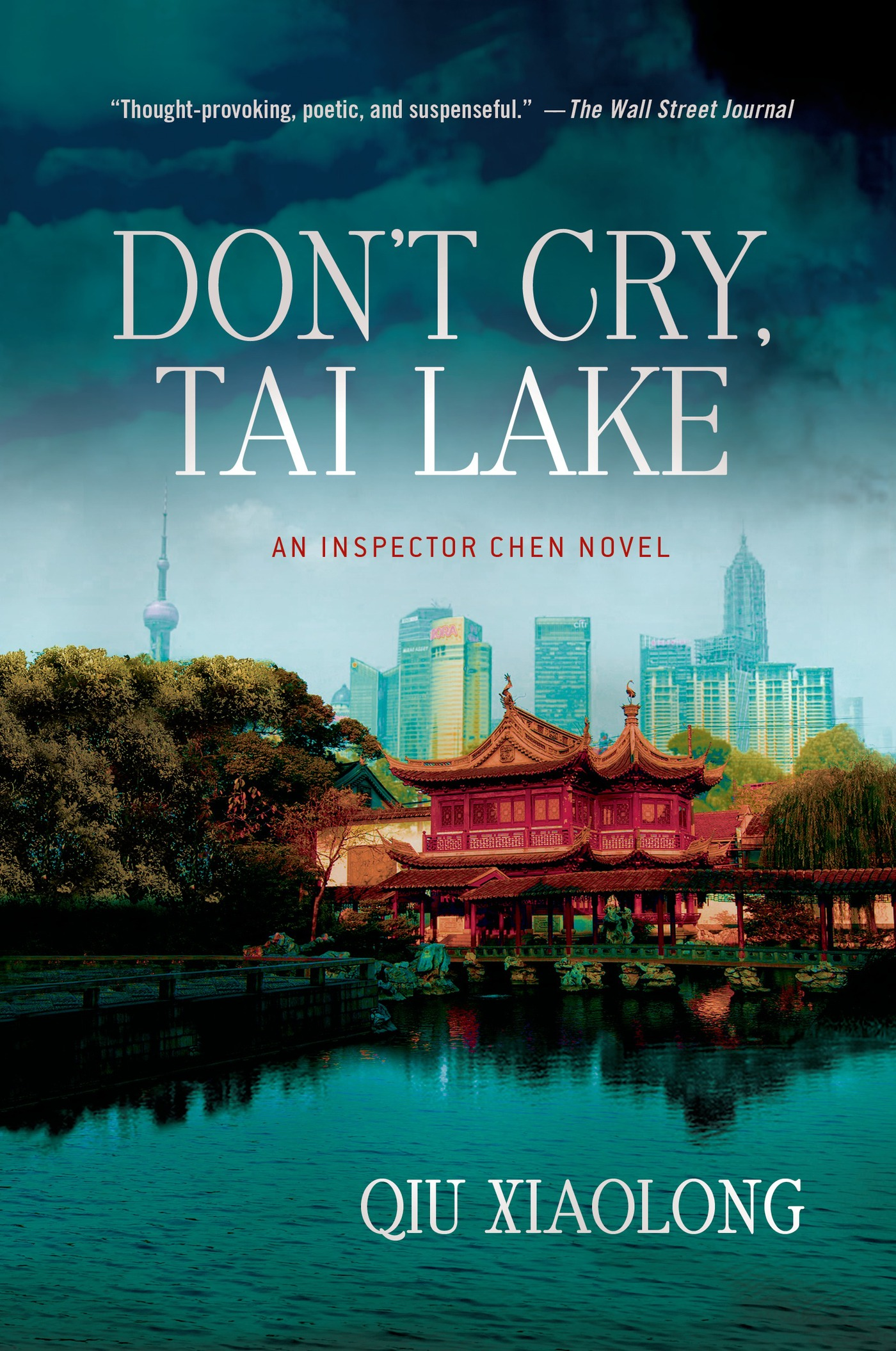 Don't Cry, Tai Lake By: Qiu Xiaolong