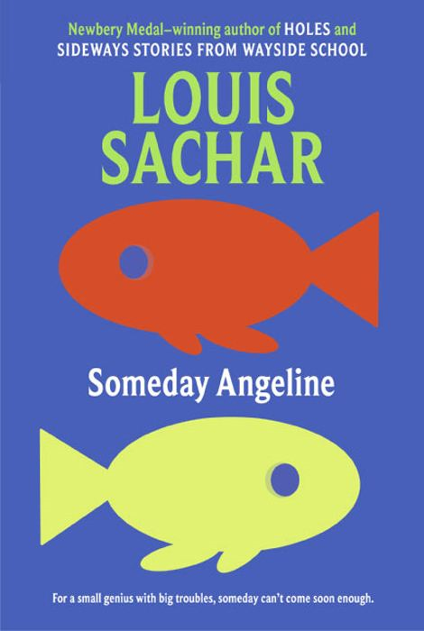 Someday Angeline By: Louis Sachar