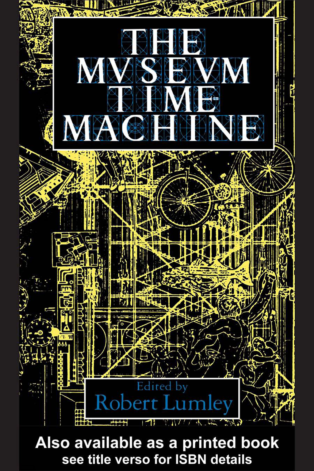 The Museum Time Machine Putting Cultures on Display