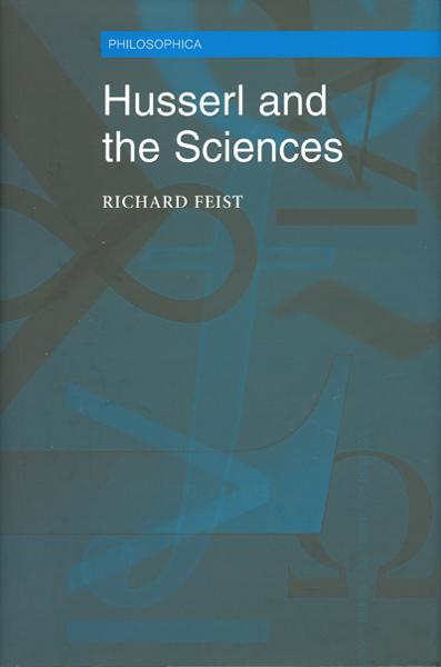Husserl and the Sciences: Selected Perspectives By:
